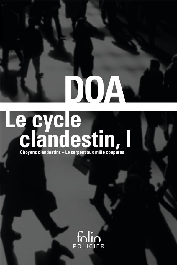 LE CYCLE CLANDESTIN T1